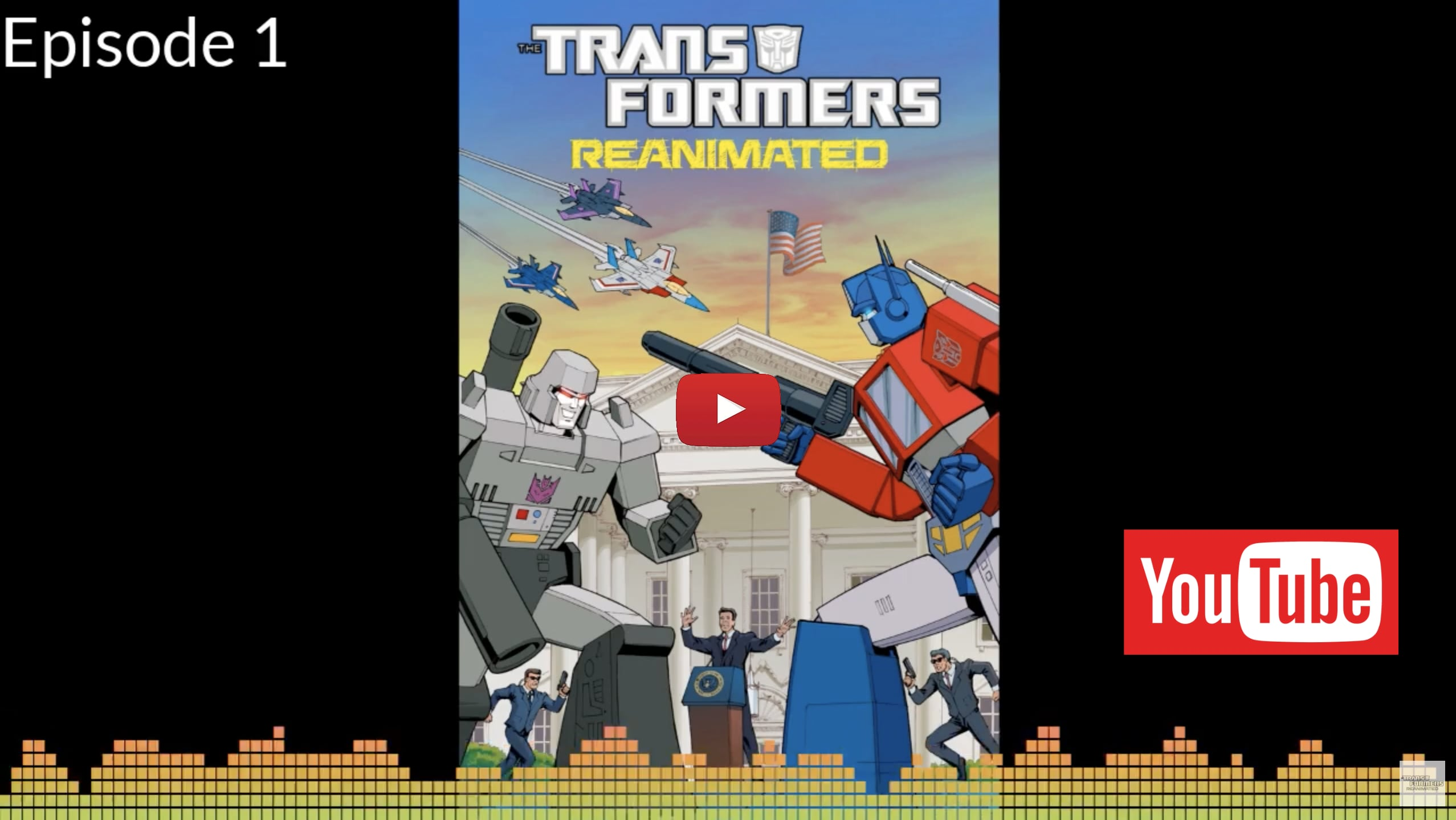 Transformers: REANIMATED Is On YouTube!